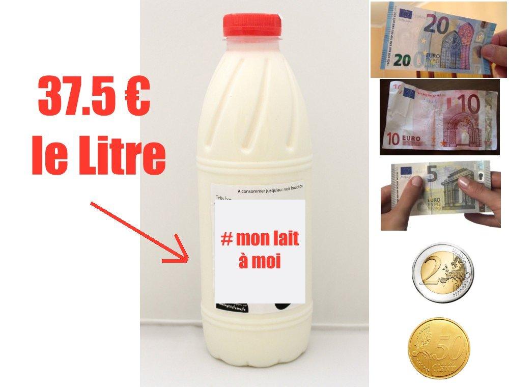 #MonLaitAMoiVaut37.5€LeLitre